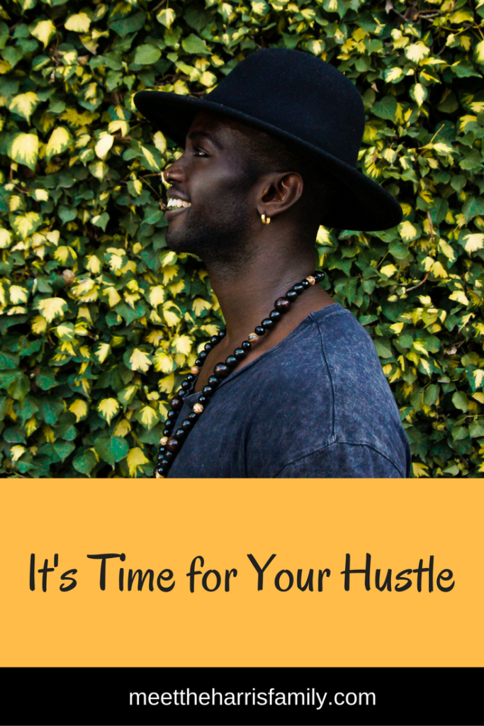 It's Time for Your Hustle. If you need inspiration, this is for you. If you need motivation, this is for you… and, if you don't know what you need, this is definitely for you!