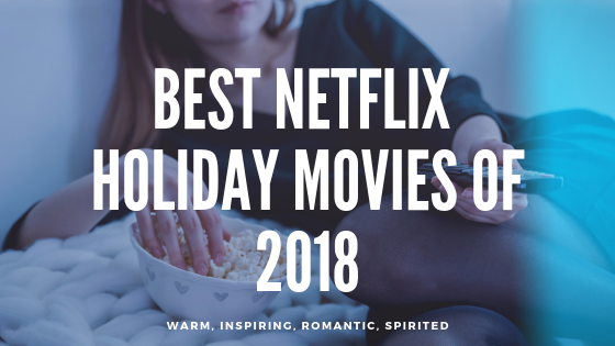 Best Netflix Holiday Movies of 2018 - Meet The Harris Family